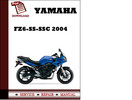 Thumbnail Yamaha FZ6-SS-SSC 2004 Workshop Service Repair Manual Pdf Download