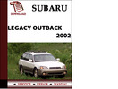 Thumbnail Subaru Legacy Outback 2002 Workshop Service Repair Manual Pdf Download