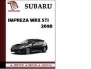 Thumbnail Subaru Impreza WRX STi 2008 Workshop Service Repair Manual Pdf Download