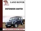 Thumbnail Land Rover Defender 300Tdi Workshop Service Repair Manual Pdf Download