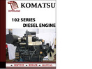 Thumbnail KOMATSU 102 Series Diesel Engine Workshop Service Repair Manual Pdf Download