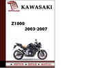 Thumbnail Kawasaki Z1000 2003 2004 2005 2006 2007 Workshop Service Repair Manual Pdf Download