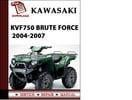Thumbnail Kawasaki KVF750 Brute Force 2004 2005 2006 2007 Workshop Service Repair Manual Pdf Download