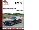 Thumbnail BMW 3 Series M3 318i 323i 325i 328i Sedan Coupe 1993 1994 1995 1996 1997 1998 Service Repair  Manual