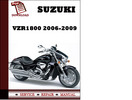 Thumbnail Suzuki VZR1800 2006 2007 2008 2009 Workshop Service Repair Manual Pdf Download