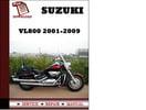 Thumbnail Suzuki VL800 2001 2002 2003 2004 2005 2006 2007 2008 2009 Workshop Service Repair Manual Pdf Download