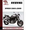 Thumbnail Suzuki SV650 2003 2004 2005 2006 2007 2008 2009 Workshop Service Repair Manual Pdf Download
