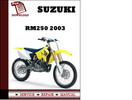 Thumbnail Suzuki RM250 2003 Workshop Service Repair Manual Pdf Download