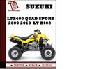 Thumbnail Suzuki LtZ400 Quad Sport 2009 2010 Workshop Service Repair Manual Pdf Download  Lt Z400