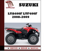 Thumbnail Suzuki LTA400F LTF400F 2008 2009 Workshop Service Repair Manual Pdf Download