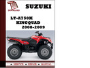 Thumbnail Suzuki LT-A750X KingQuad 2008 2009 Workshop Service Repair Manual Pdf Download