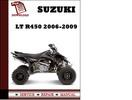Thumbnail Suzuki LT R450 2006 2007 2008 2009 Workshop Service Repair Manual Pdf Download