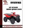 Thumbnail Suzuki LT A700X King Quad 2005 Workshop Service Repair Manual Pdf Download