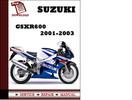 Thumbnail Suzuki GSXR600 2001 2002 2003 Workshop Service Repair Manual