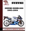 Thumbnail Suzuki GSXR 1000 2003 2004 Workshop Service Repair Manual Pdf Download