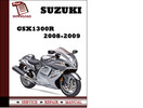 Thumbnail Suzuki GSX1300R 2008 2009 Workshop Service Repair Manual Pdf Download