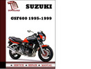 Thumbnail Suzuki GSF600 1995 1996 1997 1998 1999 Workshop Service Repair Manual Pdf Download