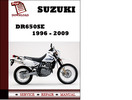 Thumbnail Suzuki DR650SE 1996 1997 1998 1999 2000 2001 2002 2003 2004 2005 2006 2007 2008 2009 Workshop Service Repair Manual Pdf Download