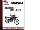 Thumbnail Suzuki DR200SE 1996 1997 1998 1999 2000 2001 2002 2003 2004 2005 2006 2007 2008 2009 Workshop Service Repair Manual Pdf Download