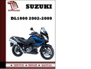 Thumbnail Suzuki DL1000 2003 2004 2005 2006 2007 2008 2009 Workshop Service Repair Manual Pdf Download