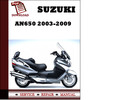 Thumbnail Suzuki AN650 2004 2005 2006 2007 2008 2009 Workshop Service Repair Manual Pdf Download