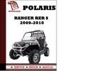 Thumbnail Polaris Ranger RZR Ranger RZR S 2009 2010 Workshop Service Repair Manual Pdf Download