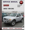 Thumbnail Isuzu Amigo 1999-2002 Factory Service Repair Manual Download Pdf
