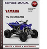 Thumbnail Yamaha YFZ 450 2004-2009 Factory Service Repair Manual Download Pdf