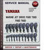 Thumbnail Yamaha Marine JET DRIVE F50D T50D F60D T60D Factory Service Repair Manual Download Pdf