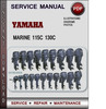 Thumbnail Yamaha Marine 115C 130C Factory Service Repair Manual Download Pdf