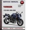 Thumbnail Yamaha FZS1000 2000-2006 Factory Service Repair Manual Download Pdf