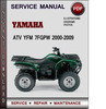 Thumbnail Yamaha ATV YFM 7FGPW 2000-2009 Factory Service Repair Manual Download Pdf