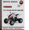 Thumbnail Yamaha ATV YFM 660 Raptor 2000-2006 Factory Service Repair Manual Download Pdf
