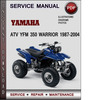 Thumbnail Yamaha ATV YFM 350 Warrior 1987-2004 Factory Service Repair Manual Download Pdf