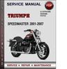 Thumbnail Triumph Speedmaster 2001-2007 Factory Service Repair Manual Download Pdf
