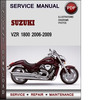 Thumbnail Suzuki VZR 1800 2006-2009 Factory Service Repair Manual Download Pdf