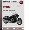 Thumbnail Suzuki VZ 1500 2002-2010 Factory Service Repair Manual Download Pdf