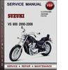 Thumbnail Suzuki VS 800 2000-2008 Factory Service Repair Manual Download Pdf