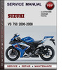 Thumbnail Suzuki VS 750 2000-2008 Factory Service Repair Manual Download Pdf