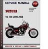 Thumbnail Suzuki VS 700 2000-2008 Factory Service Repair Manual Download Pdf