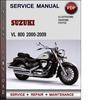 Thumbnail Suzuki VL 800 2000-2009 Factory Service Repair Manual Download Pdf