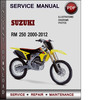 Thumbnail Suzuki RM 250 2000-2012 Factory Service Repair Manual Download Pdf