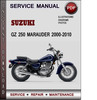 Thumbnail Suzuki GZ 250 Marauder 2000-2010 Factory Service Repair Manual Download Pdf