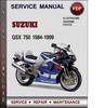 Thumbnail Suzuki GSX 750 1984-1999 Factory Service Repair Manual Download Pdf