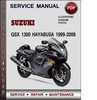 Thumbnail Suzuki GSX 1300 Hayabusa 1999-2009 Factory Service Repair Manual Download Pdf