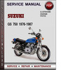 Thumbnail Suzuki GS 750 1976-1987 Factory Service Repair Manual Download Pdf