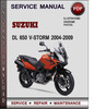 Thumbnail Suzuki DL 650 V-Storm 2004-2009 Factory Service Repair Manual Download Pdf