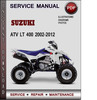 Thumbnail Suzuki ATV LT 400 2002-2012 Factory Service Repair Manual Download Pdf