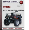 Thumbnail Suzuki ATV LT 300 King Quad 1999-2004 Factory Service Repair Manual Download Pdf
