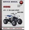 Thumbnail Suzuki ATV  LT 250 Quad Sport 2002-2009 Factory Service Repair Manual Download Pdf